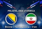 ساعت بازی ایران –بوسنی مشخص شد