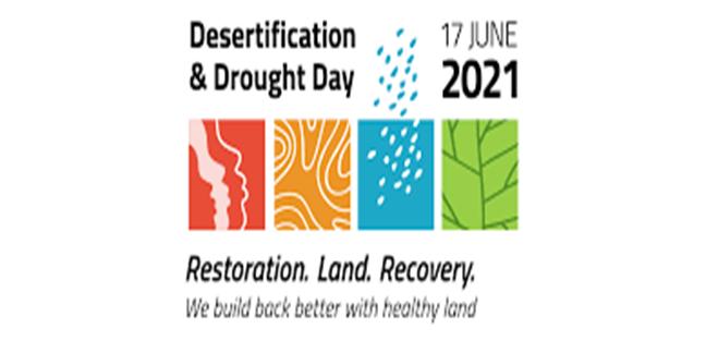 روز جهانی بیابان زدایی و خشکسالی؛ ۱۷ ژوئن
