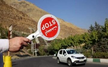پلیس: ۴۷۰ هزار خودرو را جریمه کردیم / طرح جدید ممنوعیت سفر تا کی ادامه دارد؟