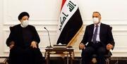 رئیسی: روابط ایران و عراق فراتر از دو کشور همسایه است